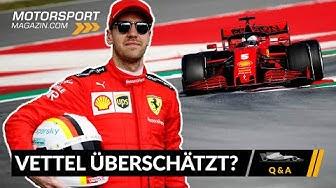 Wird Sebastian Vettel überschätzt? – Formel 1 2020 (Q&A)