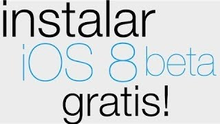 Instalar iOS 8 Beta 3 desde 7.1.2 GRATIS | Para iPhone iPod & iPad