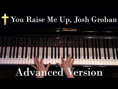 You Raise Me Up, Josh Groban Advanced Piano Solo