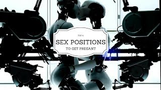 Top 4 Sex Positions for Getting Pregnant Fast - Guaranteed to Increase Chances of Conceiving