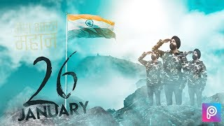 26 JANUARY | Republic Day Photo Editing | PicsArt Hindi Tutorial