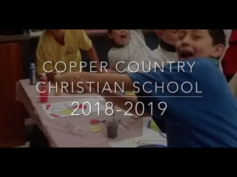 Highlights of the 2018-19 Copper Country Christian School Year