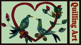 paper quilling made easy # beautiful love  birds