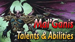 Mal'Ganis All talents and Abilities revealed.