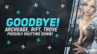 Are ArcheAge, Rift And Trove All Shutting Down? Trion Worlds Bought By Gamigo