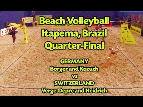 Beach Volleyball - Itapema Brazil - QF - Borger & Kozuch (GER) vs Verge-Depre & Heidrich (SUI)