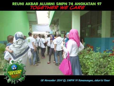 Reuni Akbar SMPN 74 Angkatan 97 - Together We Care
