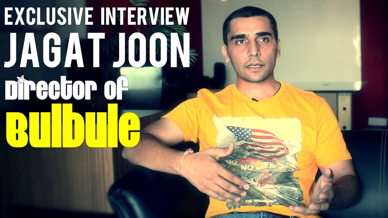 Jagat Joon Talks About Bulbule / Hindi Comedy Movie