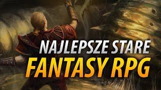 Najlepsze stare fantasy RPG - Gothic, Arcanum, Neverwinter i Morrowind