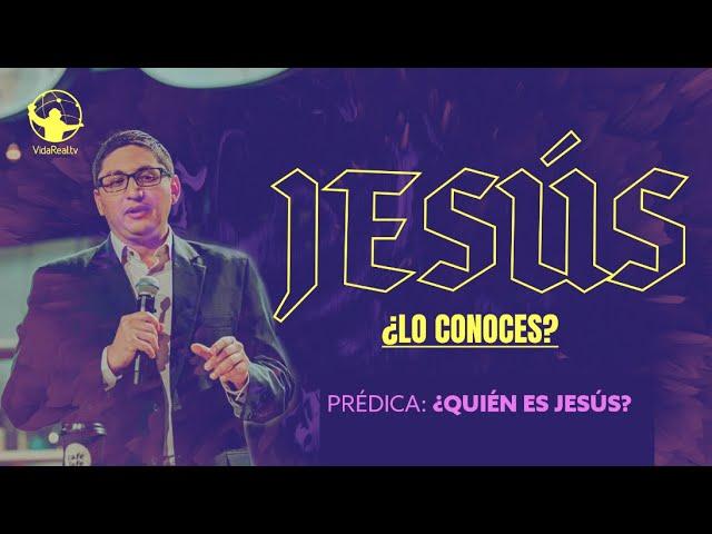 ¿Quién es Jesús | Jesús, ¿lo conoces? | Gonzalo Chamorro