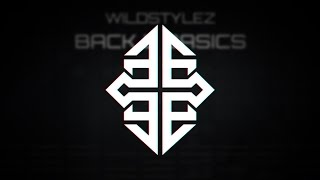Wildstylez - Back 2 Basics (Original Mix) #TBT [2011]