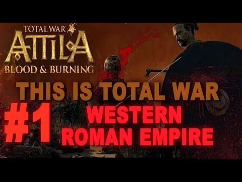 This is Total War: Attila - Legendary Western Roman Empire #1