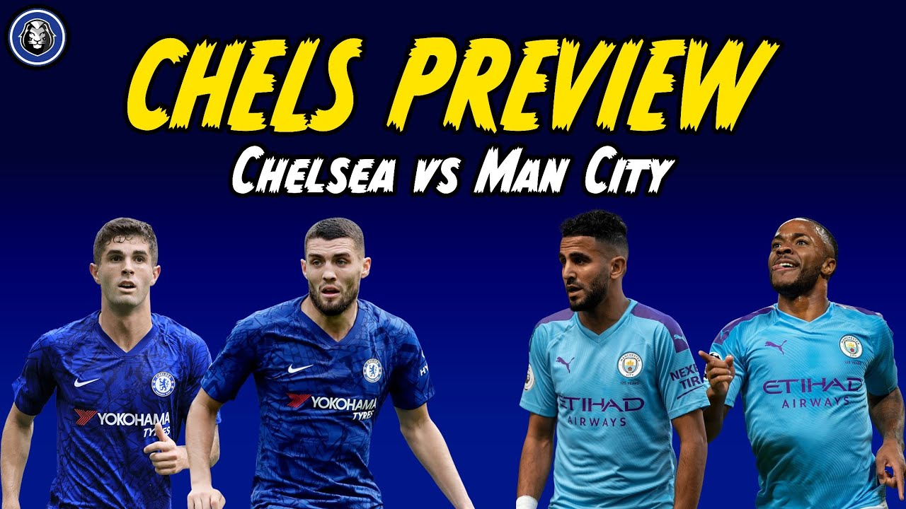 CHELS PREVIEW | Chelsea vs Manchester City Predicted XI ...