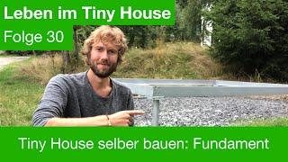 Tiny House selber bauen: Fundament / 30
