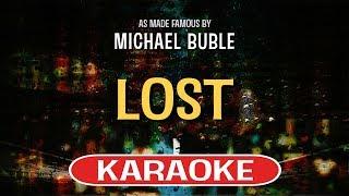 Lost (Karaoke Version) - Michael Buble