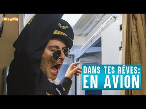 Dans Tes Rêves : En Avion