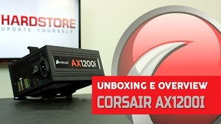 CORSAIR - AX1200i - Unboxing/Overview