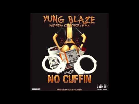 Boss Blaze Ft Billionaire Black - No Cuffin' (Official Audio)