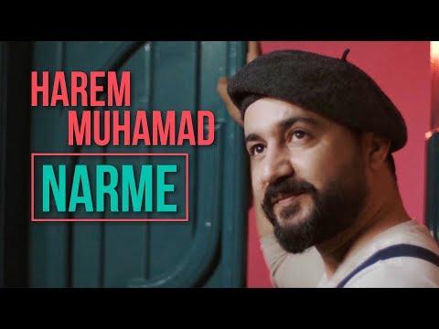 Harem Muhamad - Narme - بۆ یەکەمجار: هەرێم محەمەد - نەرمێ