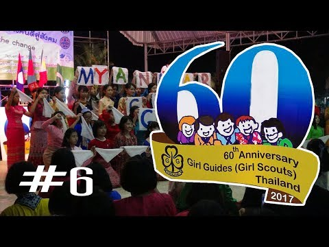 Myanmar Girl Guides : 60th GGAT CAMP # 6 - Final Video Clips