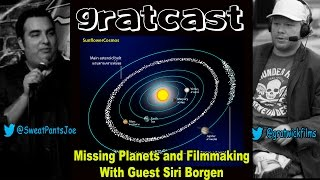 Gratcast: Talking Missing Planets and Filmmaking With Siri Borgen