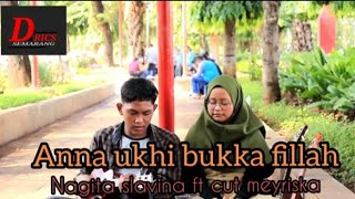 "Download Lagu ""Anna ukhi bukka fillah""  nagita slavina ft cut meyriska versi kentrung mp3"