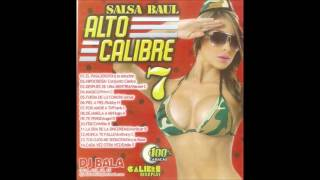Salsa Baul Alto Calibre Vol 7 Dj bala el BooM Latino