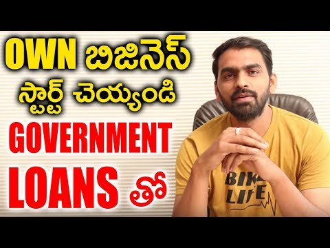 Know How to Start Your Own Business || Get Business Loans from Government