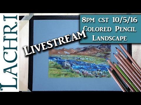 Colored Pencil Landscape Livestream - Lachri