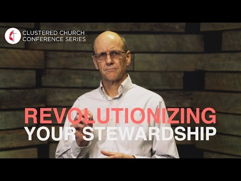 """Revolutionizing Your Stewardship"" Clustered Conference Video ft. Scott McKenzie"