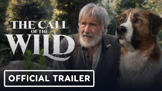 The Call of the Wild - Official Trailer (2020) Harrison Ford, Karen Gillan