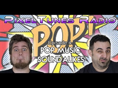 PixelTunes Radio Podcast Show - Episode 4: Pop Music Soundalikes