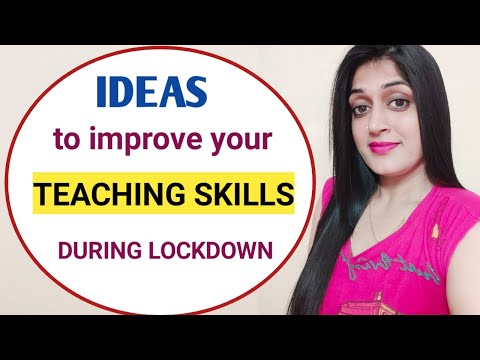 How to improve your teaching skills during lockdown | How to take online classes || TEACHING ONLINE