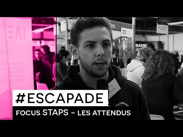 # ESCAPADE : Focus STAPS - Les attendus