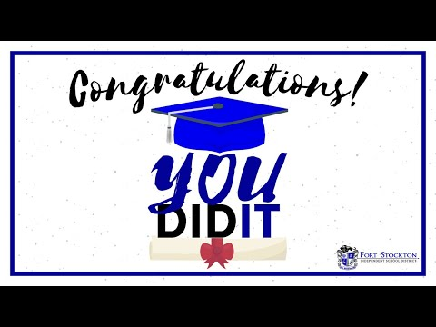 Fort Stockton High School 107th Annual Commencement Exercises