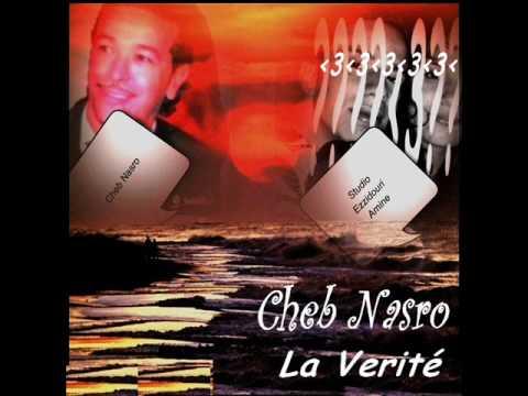 Cheb Nasro-la verité
