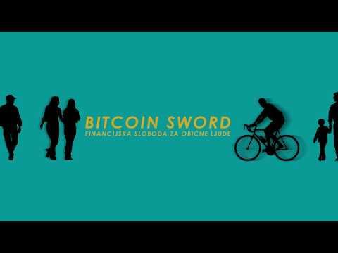 BITCOIN SWORD - Lekcija Br.  1 -  Što Je Bitcon?