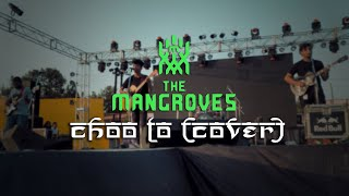 The Mangroves Choo Lo Cover LIVE.mp3