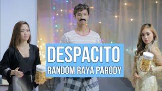 DESPACITO (RANDOM RAYA PARODY)