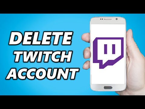 How To Delete Twitch Account On Android/IOS