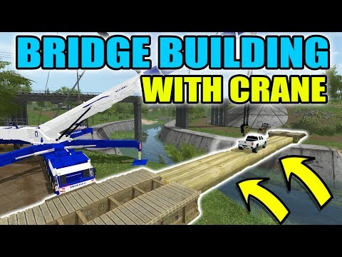 FARMING SIMULATOR 2017 | BRIDGE BUILDING WITH NEW CRANE + CAT WHEEL LOADERS | MULTIPLAYER