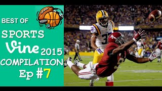 Best Sports Vines Compilation 2015 - Ep #7 || w/ TITLE & Beat Drop in Vines ✔