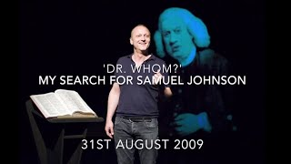 """Dr. Whom?"" My Search For Samuel Johnson - David Benson"