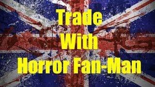Trade From Horror Fan-Man