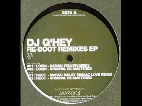 DJ Q'hey - Login (Original Remastered) Re-Boot Remixes EP