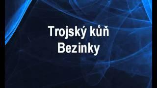 Video Trojský kůň - Bezinky Karaoke tip download MP3, 3GP, MP4, WEBM, AVI, FLV Juli 2018