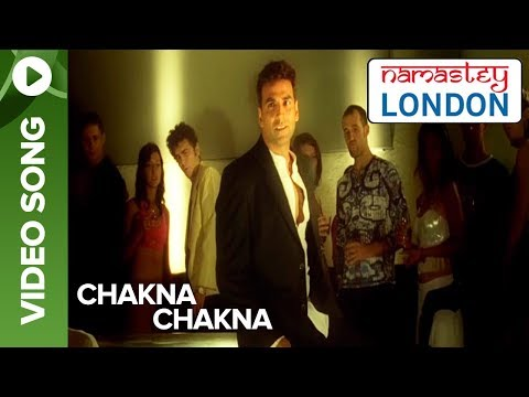 Chakna Chakna (Video Song) | Namastey London | Katrina Kaif & Akshay Kumar