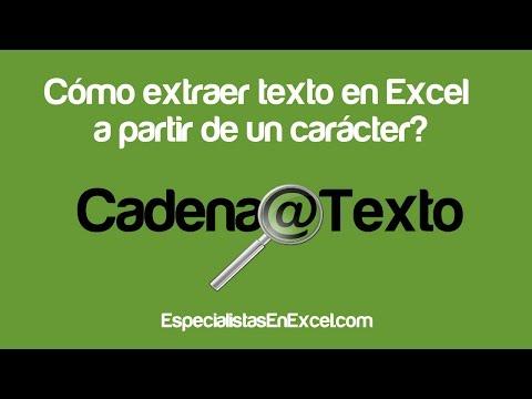 Cómo extraer texto en Excel a partir de un carácter