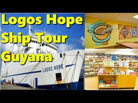 Logos Hope Ship Tour- The World's Largest Floating Library in Guyana  2017