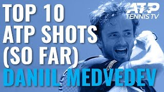 Daniil Medvedev: Top 10 ATP Shots in Career So Far!
